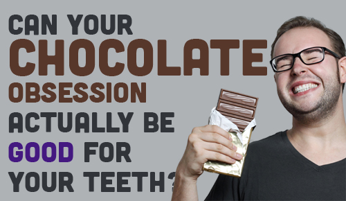 Is chocolate good for your teeth?