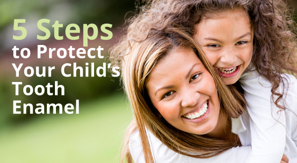 5-steps-to-protect-childrens-tooth-enamel